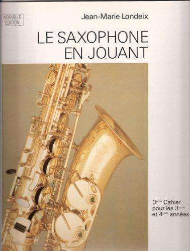 Saxophone en jouant Volume 3