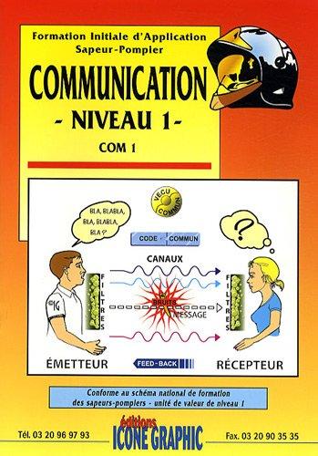 Formation initiale d'application sapeur-pompier : Communication niveau 1