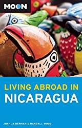 [Moon Living Abroad in Nicaragua] (By: Joshua Berman) [published: November, 2010]