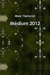 Medium 2012