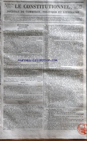CONSTITUTIONNEL (LE) [No 128] du 08/05/1825 - ANGLETERRE - AGITATION A LA BOUURSE - M. STRAFFORT-CANNING A QUITE SAINT-PETERSBOURG - LE ROI DU PORTUGAL ET LA MISSION DE SIR CHARLES STUART PRUSSE - BERLIN - LA RESOLUTION DE LA COMMISSION DE MAYENCE - LE PROF. COUSIN PARIS - LA BOURSE - MGR LE DAUPHIN EST PARTI POUR RAMBOUILLET - S.M. A TRAVAILLE AVEC M. DE VILLELE - S.A.R. MADAME - DUCHESSE DE BERRY A ROSNY - LE PRINCE MAXIMILIEN DE SAXE ET LA PRINCESSE AMELIE DINEONT A SANIT-CLOUD AVEC LE ROI E