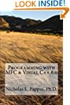 Programming with MFC & Visual C++ 6.0...
