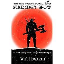Summer Snow (The Time Walker's Journal Book 1)