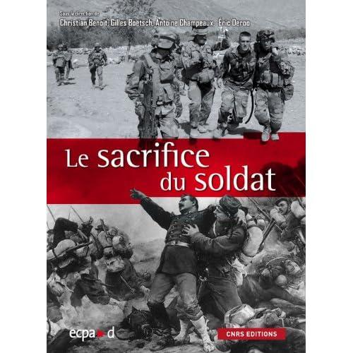 Le sacrifice du soldat : corps martyrisé, corps mythifié