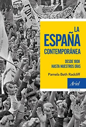 La España contemporánea: Desde 1808 hasta nuestros días (Ariel Historia)