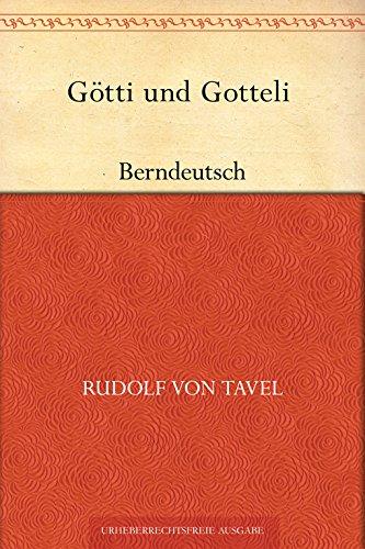 Götti und Gotteli (Berndeutsch)