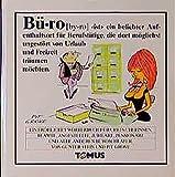 Büro (Tomus - Die fröhlichen Wörterbücher)