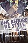 The boyfriend chronicles, tome 3 : Une affaire de style par Jaymes
