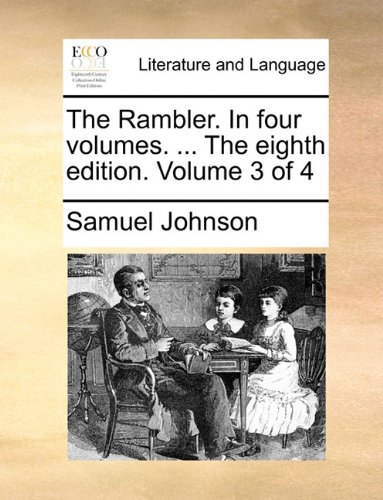 The Rambler. In four volumes. ... The eighth edition. Volume 3 of 4
