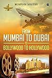 #8: FROM MUMBAI TO DUBAI TO BOLLYWOOD TO HOLLYWOOD