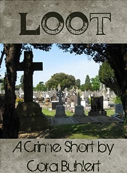 Loot (English Edition) di [Buhlert, Cora]