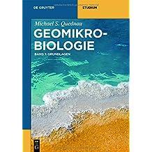 Michael Quednau: Geomikrobiologie: Grundlagen (De Gruyter Studium)