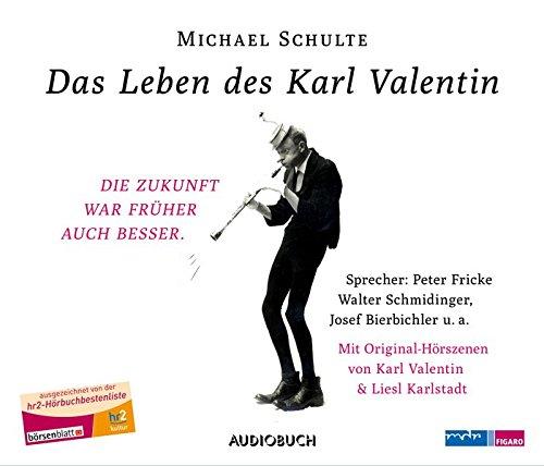 (Das Leben des Karl Valentin (Sammelbox) - 7 CDs mit 379 Min.)