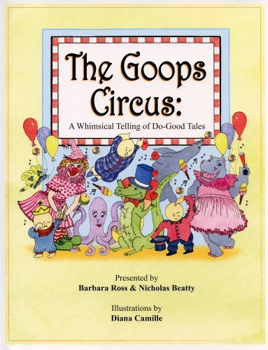 The Goops Circus: A Whimsical Telling of Do-Good Tales [With CD (Audio)] by Barbara Ross (2008-05-30)