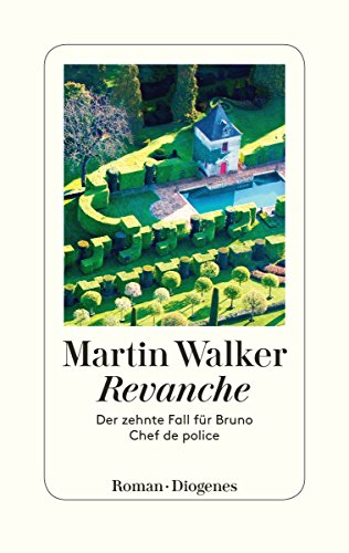 Revanche - Ein Fall für Bruno, Chef de Police  Bd. 10
