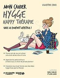 Mon cahier Hygge happy thérapie par Valentine Cinier