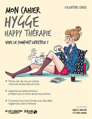 Mon cahier Hygge happy thérapie PDF