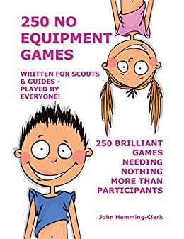 250 No Equipment Games by [Hemming-Clark, John]