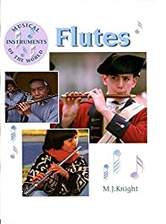 Flutes (Musical Instruments of the World)
