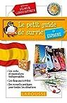Le petit guide de survie en Espagne par Larousse
