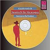 Reise Know-How AusspracheTrainer Spanisch für Nicaragua: Kauderwelsch-CD