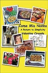 Come Mia Nonna: A Return To Simplicity Paperback