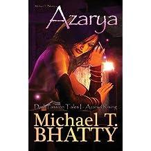 [ MICHAEL T. BHATTY'S AZARYA: DARK PASSION TALES - AZARYA RISING ] BY Bhatty, Michael T ( AUTHOR )Apr-07-2013 ( Paperback )