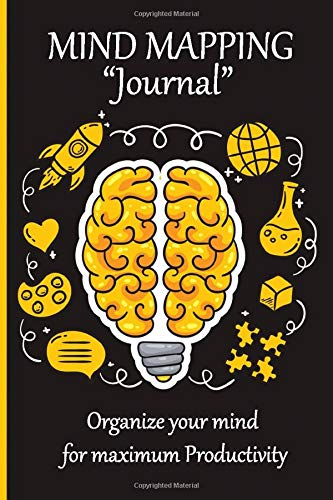 Mind Mapping Journal: organize your mind for maximum productivity
