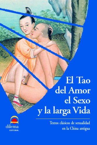 El Tao Del Amor, El Sexo Y La Larga Vida por Aa.Vv.