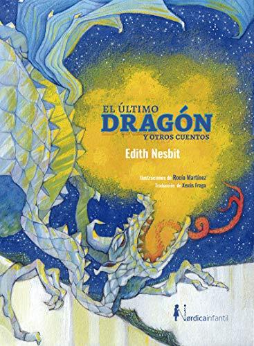 El último dragón otros cuentos Nórdica Infantil