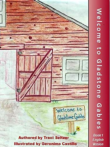 Welcome to Gladstone Gables book cover