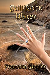 Still Rock Water (The Moonstone Series Book 1)