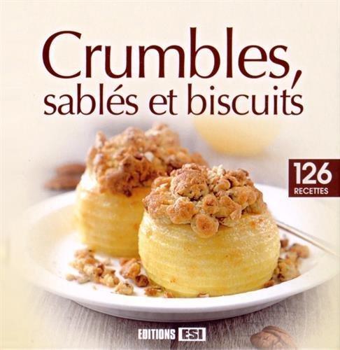 Crumbles, sablés et biscuits de Sylvie Aït-Ali (26 février 2015) Relié