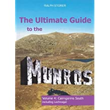 The Ultimate Guide to the Munros, Volume 4: Cairngorms South