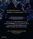 Atlas unserer Zeit: 50 Karten eines sich rasant verändernden Planeten - Alastair Bonnett