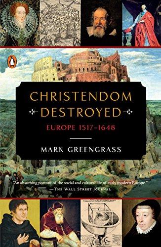 Christendom Destroyed: Europe 1517-1648 (Penguin History of Europe (Viking)) por Mark Greengrass