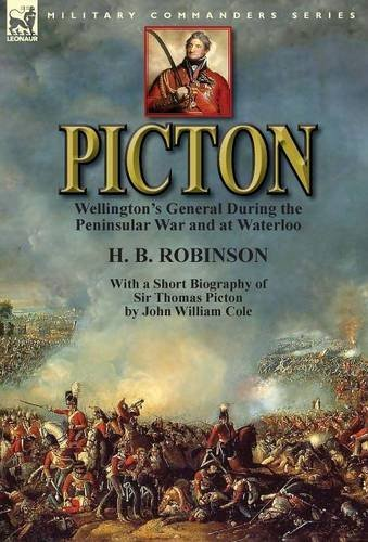 picton-wellingtons-general-during-the-peninsular-war-and-at-waterloo-by-h-b-robinson-and-with-a-shor