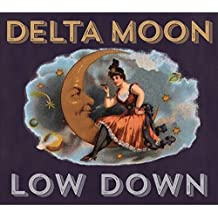 Low Down by Delta Moon (2015-08-03)