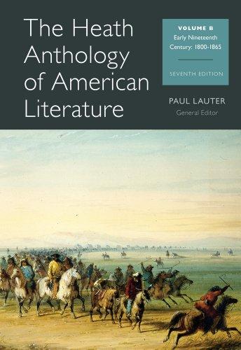 the-heath-anthology-of-american-literature-volume-b-early-nineteenth-century-1800-1865