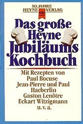 Das große Heyne Jubiläums Kochbuch