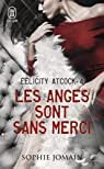 Felicity Atcock, tome 4 : Les anges sont sans merci par Jomain