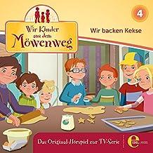 Wir backen Kekse (Wir Kinder aus dem Möwenweg 4)