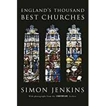 England's Thousand Best Churches by Simon Jenkins (2012-07-01)