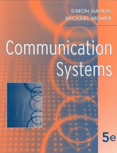 Communication Systems by Simon Haykin (2009-03-16)