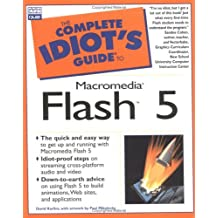 The Complete Idiot's Guide to Macromedia Flash 5 by David Karlins (2000-11-17)