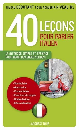 40 Leçons pour parler italien par Paolo Cifarelli, Pierre Noaro, Henri Louette