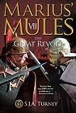 Marius' Mules VII: The Great Revolt: Volume 7