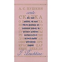 Le Conte du tsar Saltan, de son fils le glorieux et puissant preux, le prince Gvidon Saltanovitch et de la belle princesse-cygne