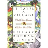 It Takes a Village, and Other Lessons Children Teach Us by Hillary Rodham Clinton (1996-01-18)