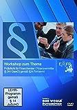 Workshop zum Thema Prüfpflicht für Finanzberater / Finanzvermittler ( § 34 f GewO) gemäß § 24 FinVermV